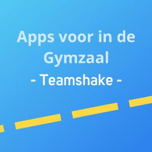Apps voor in de gymzaal - Teamshake Thumbnail