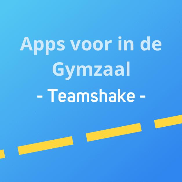 Apps voor in de gymzaal: Teamshake
