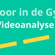 Apps voor in de Gymzaal: Videoanalyse