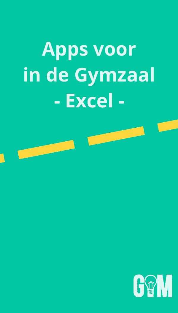 Handige Apps voor in de Gymzaal - Laat Excel het werk doen voor je!