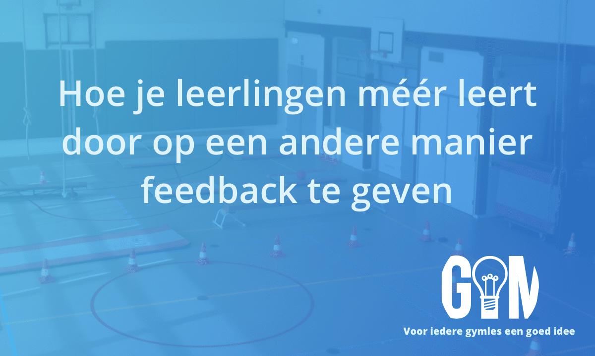 Laat leerlingen meer leren door ze anders feedback te geven